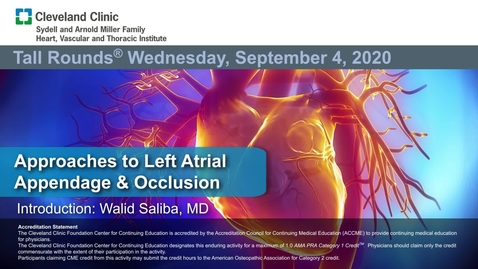 Thumbnail for entry Approaches to Left Atrial Appendage & Occlusion
