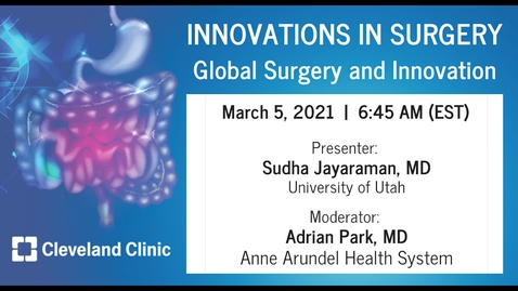 Thumbnail for entry Global Surgery and Innovation - March 2021