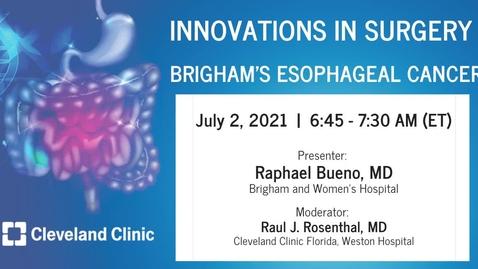 Thumbnail for entry Brigham's Esophageal Cancer