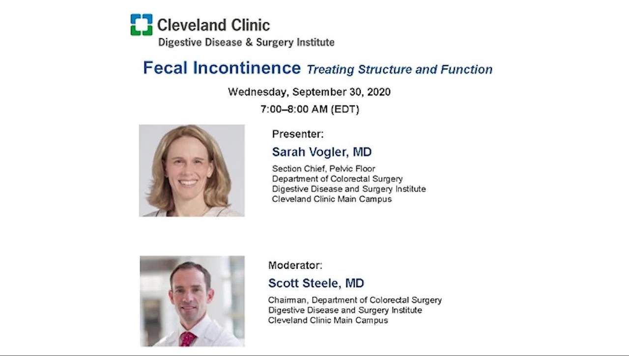 Grand Rounds: Fecal Incontinence – Treating Structure and Function