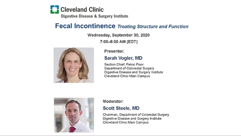 Thumbnail for entry Grand Rounds: Fecal Incontinence – Treating Structure and Function