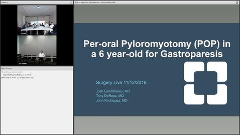Thumbnail for entry Per-oral Pyloromyotmomy (POP) in a 6 year-old for Gastroparesis