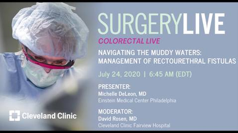 Thumbnail for entry Navigating the Muddy Waters:  Management of Rectourethral Fistulas