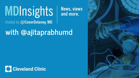 Thumbnail for entry MD Insights: Dr. Ajita Prabhu