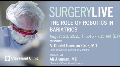 Thumbnail for entry The Role of Robotics in Bariatrics