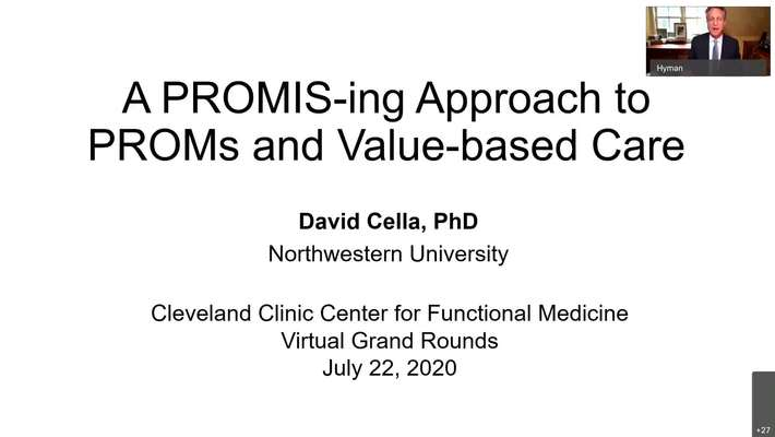 A PROMIS-ing Approach to PROMs and Value-based Care – David Cella, PhD