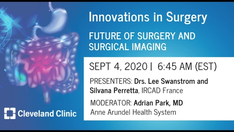 Thumbnail for entry Future of Surgery and Surgical Imaging