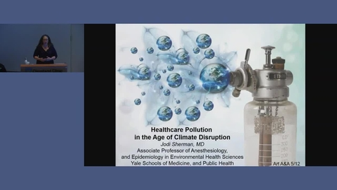 Thumbnail for entry Healthcare Pollution in the Age of Climate Disruption