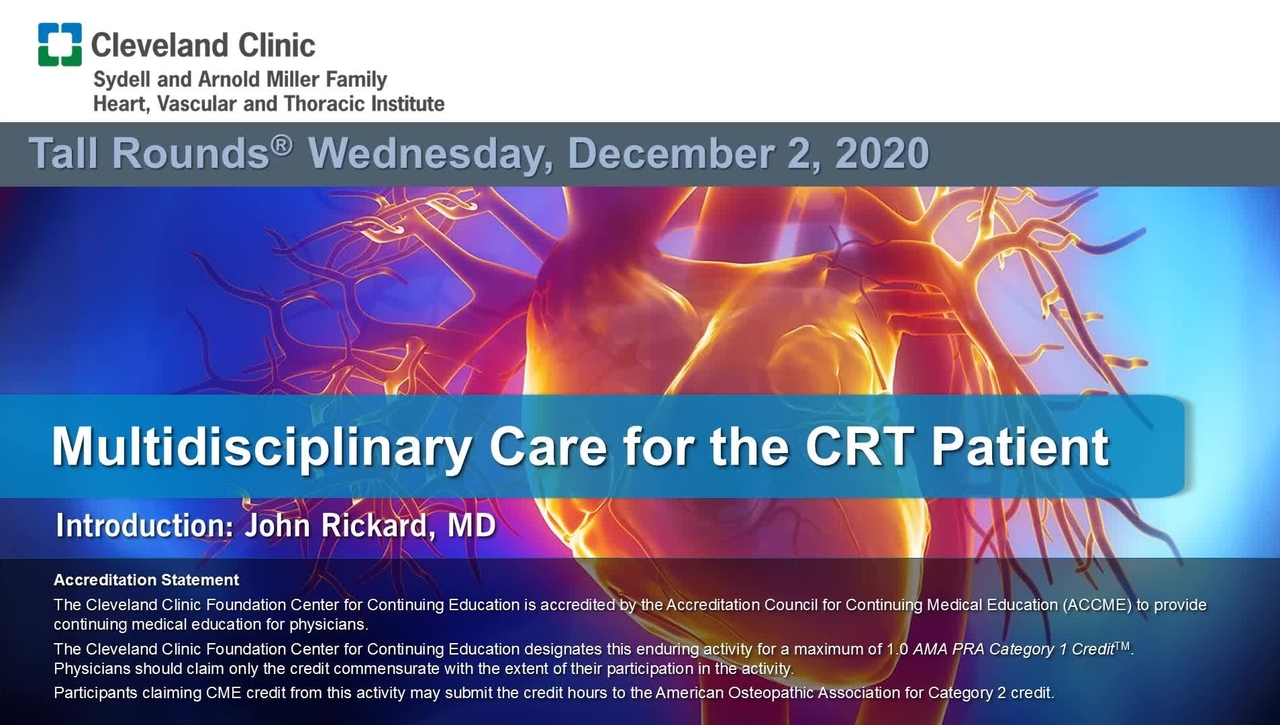 Multidisciplinary Care for the CRT Patient