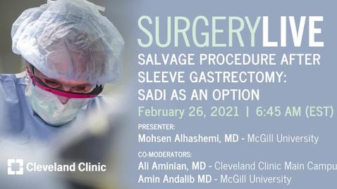 Thumbnail for entry Salvage Procedure After Sleeve Gastrectomy: SADI As An Option