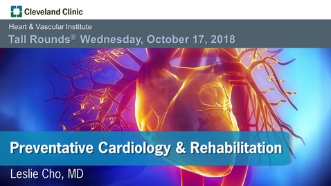 Thumbnail for entry Preventive Cardiology and Rehabilitation