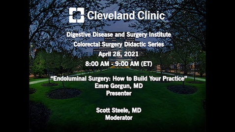 Thumbnail for entry Endoluminal Surgery: How To Build Your Practice - April 28, 2021