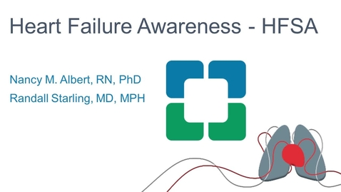 Thumbnail for entry Heart Failure Awareness - HFSA