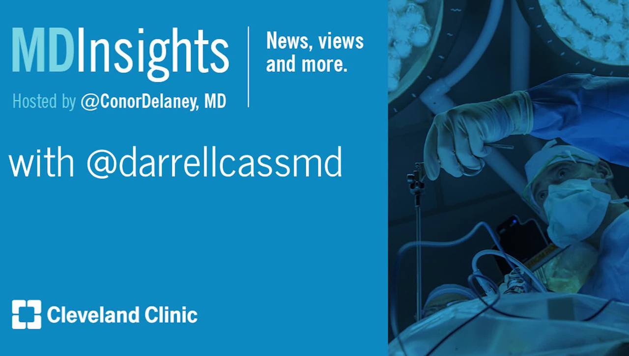 MD Insights: Dr. Darrell Cass