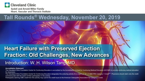 Thumbnail for entry Heart Failure with Preserved Ejection Fraction: Old Challenges, New Advances