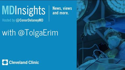 Thumbnail for entry MD Insights: Dr. Tolga Erim