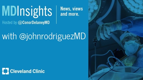 Thumbnail for entry MD Insights: Dr. John Rodriguez