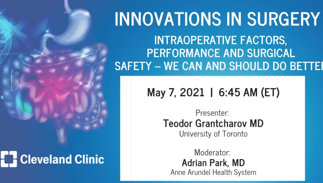 Intraoperative Factors, Performance and Surgical Safety – We Can and Should Do Better - May 2021