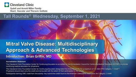 Thumbnail for entry Mitral Valve Disease: Multidisciplinary Approach & Advanced Technologies