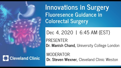 Thumbnail for entry Fluorescence guidance in Colorectal Surgery