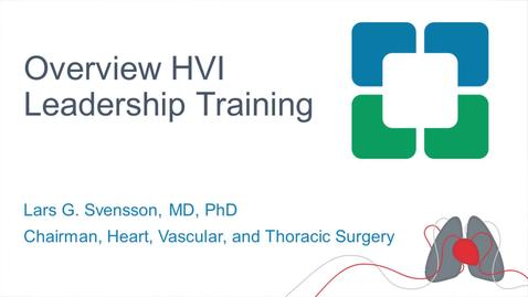 Thumbnail for entry HVTI Leadership Overview | Lars Svensson, MD, PhD