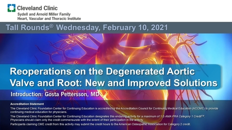 Thumbnail for entry Reoperations on the Degenerated Aortic Valve and Root: New and Improved Solutions