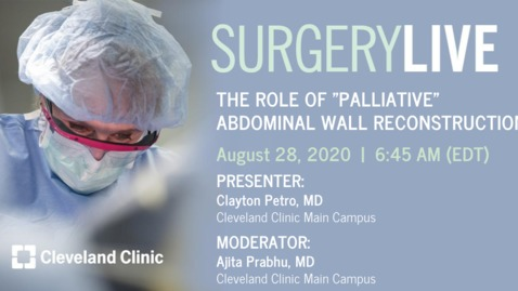 "Thumbnail for entry The Role of ""Palliative"" Abdominal Wall Reconstruction"
