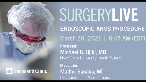 Thumbnail for entry Endoscopic ARMS Procedure