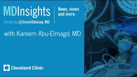 Thumbnail for entry MD Insights: Dr. Kareem Abu-Elmagd