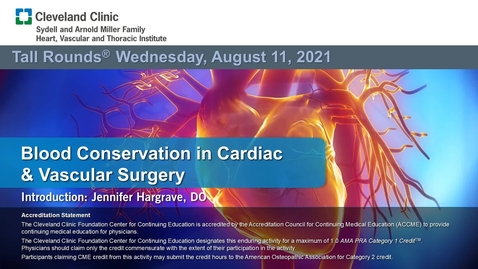 Thumbnail for entry Blood Conservation in Cardiac & Vascular Surgery