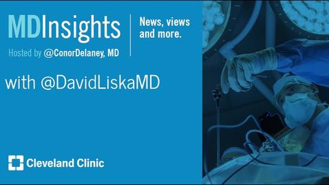 Thumbnail for entry MD Insights: Dr. David Liska