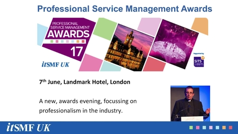 Thumbnail for entry Promo for Professional Service Management Awards 17 (itSMF UK)