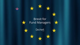 Thumbnail for entry Brexit for Fund Managers Seminar Series - Tax Considerations (Dechert)