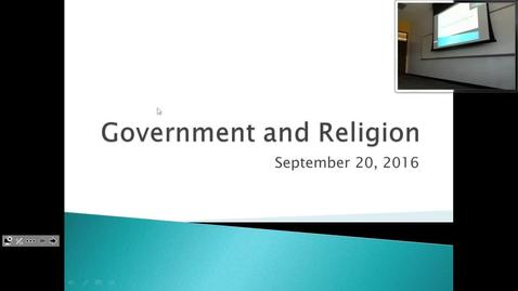 Government and Religion: Professor Tannahill's Lecture of September 20, 2016