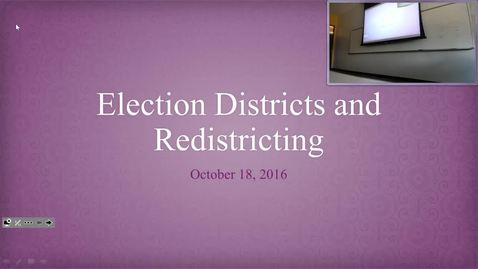 Election Districts and Redistricting: Professor Tannahill's Lecture of October 18, 2016