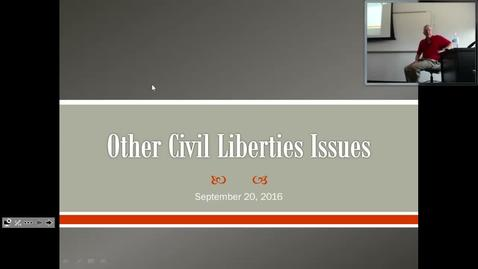 Civil Liberties Issues: Professor Tannahill's Lecture of September 20, 2016