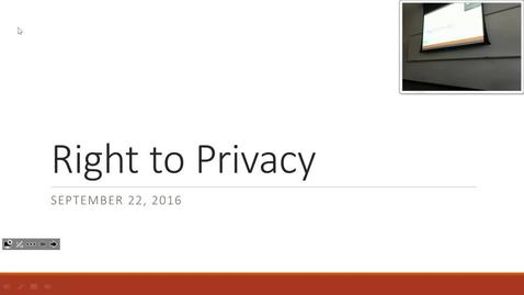 Right to Privacy: Professor Tannahill's Lecture of September 22, 2016