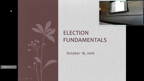 Election Fundamentals: Professor Tannahill's Lecture of October 18, 2016