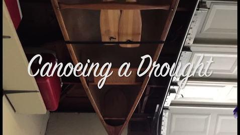 Canoeing a Drought - Jordan Carswell