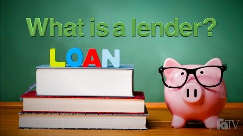 What is a lender?