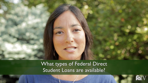 What types of Federal Direct Student Loans are available?