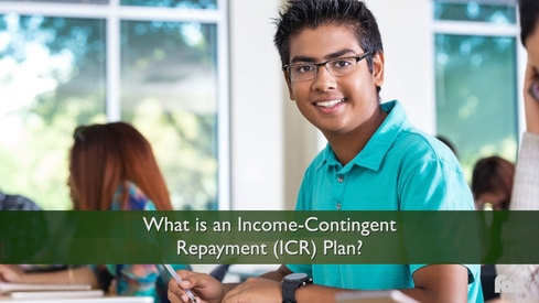 What is an Income Contingent Repayment (ICR) Plan?