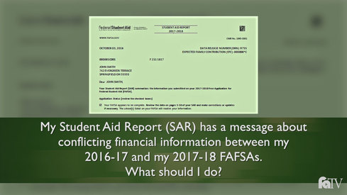 My Student Aid Report (SAR) has a message about conflicting financial information between my 2016-17 and my 2017-18 FAFSAs. What should I do?