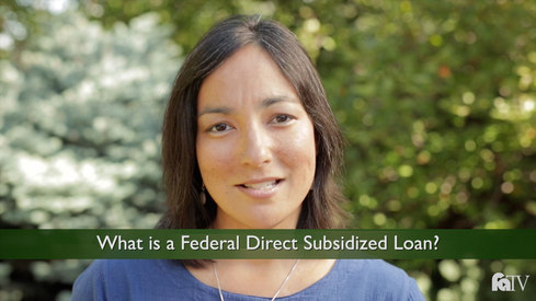 What is a Federal Direct Subsidized loan?