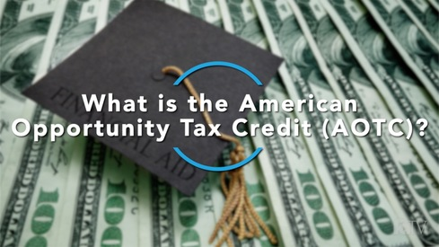 What is the American Opportunity Tax Credit?
