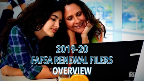 2019-20 FAFSA Renewal Filers – Overview