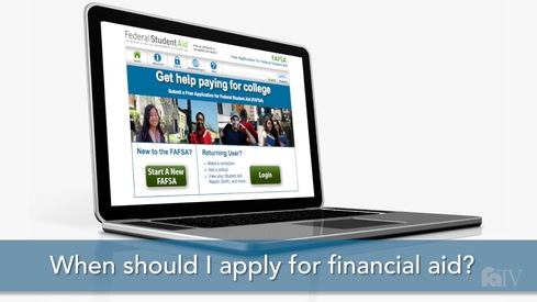 When should I apply for financial aid?