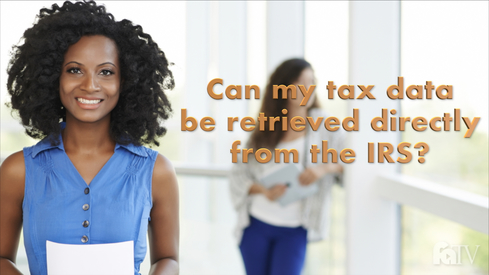 Can my tax data be retrieved directly from the IRS?