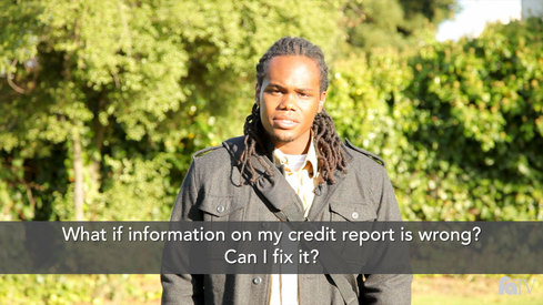 What if information in my credit report is wrong. Can I fix it?