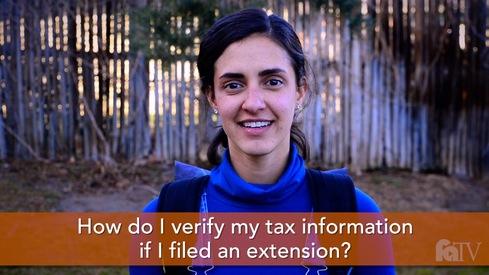 How do I verify my tax information if I filed an extension?